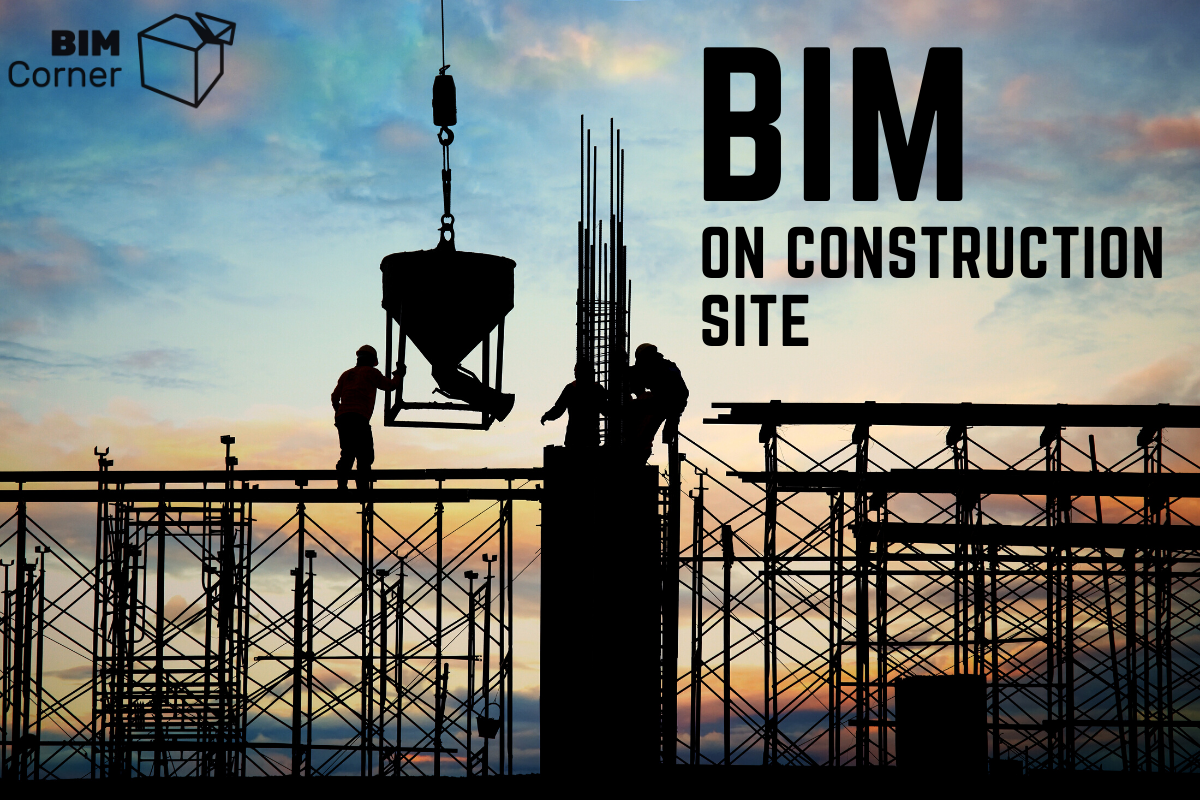 BIM on construction site