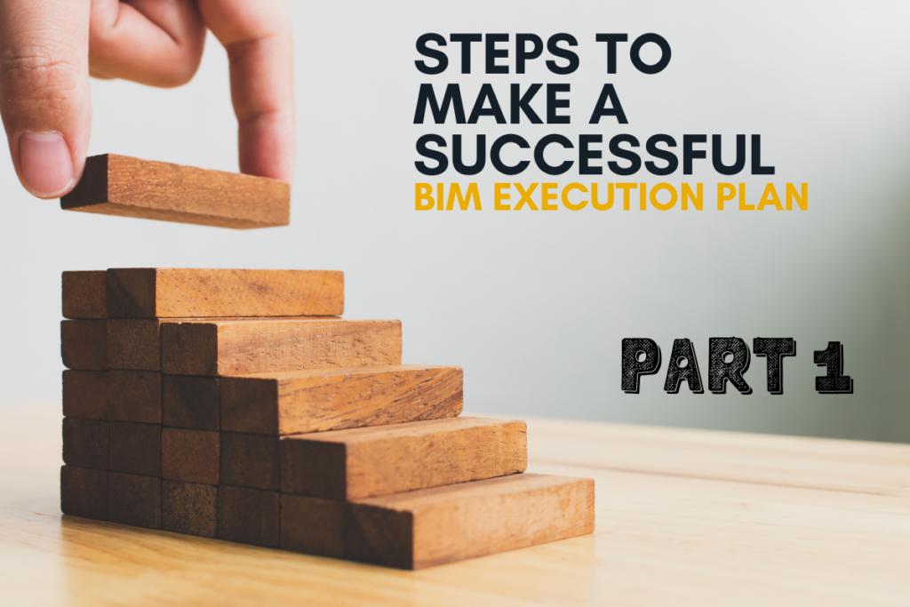 Steps to make BIM Execution Plan