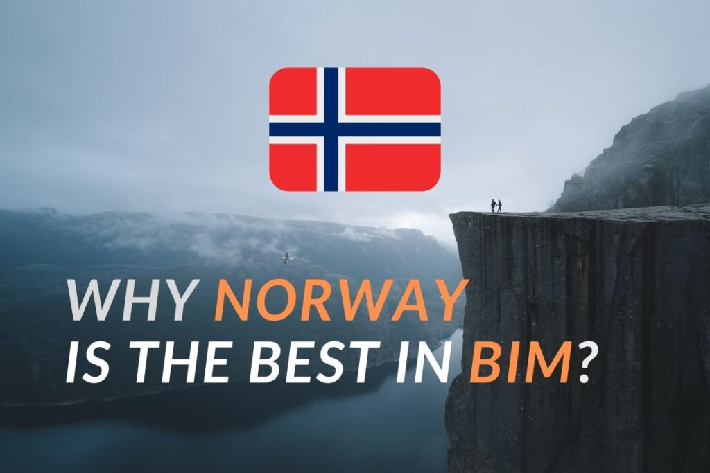 Why Norway is the best in BIM