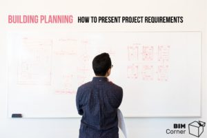 Building planning and project requirements