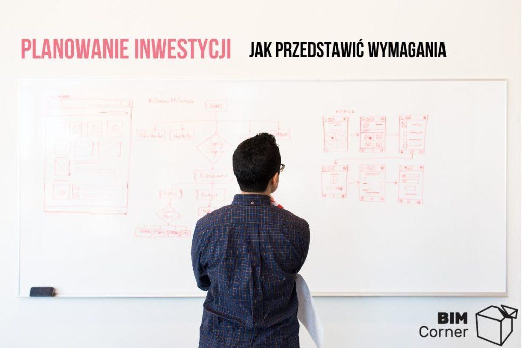planowanie inwestycji i wymagania projektowe