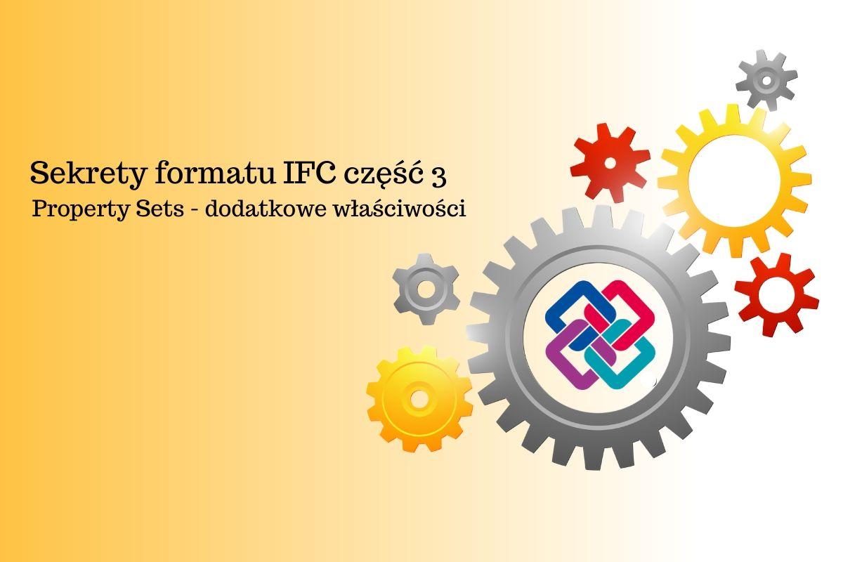 Sekrety formatu IFC część 3