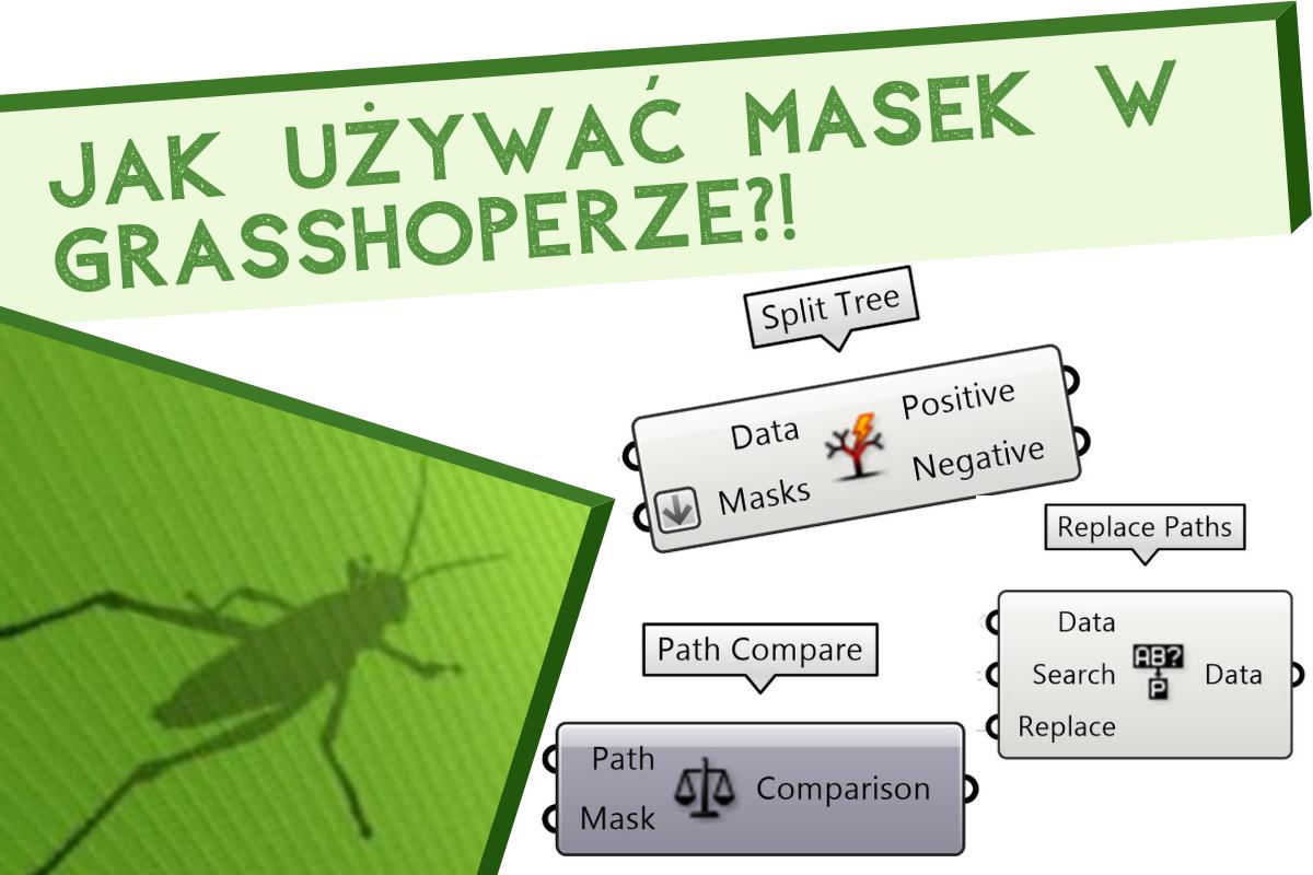 Jak używać masek w Grasshopperze?