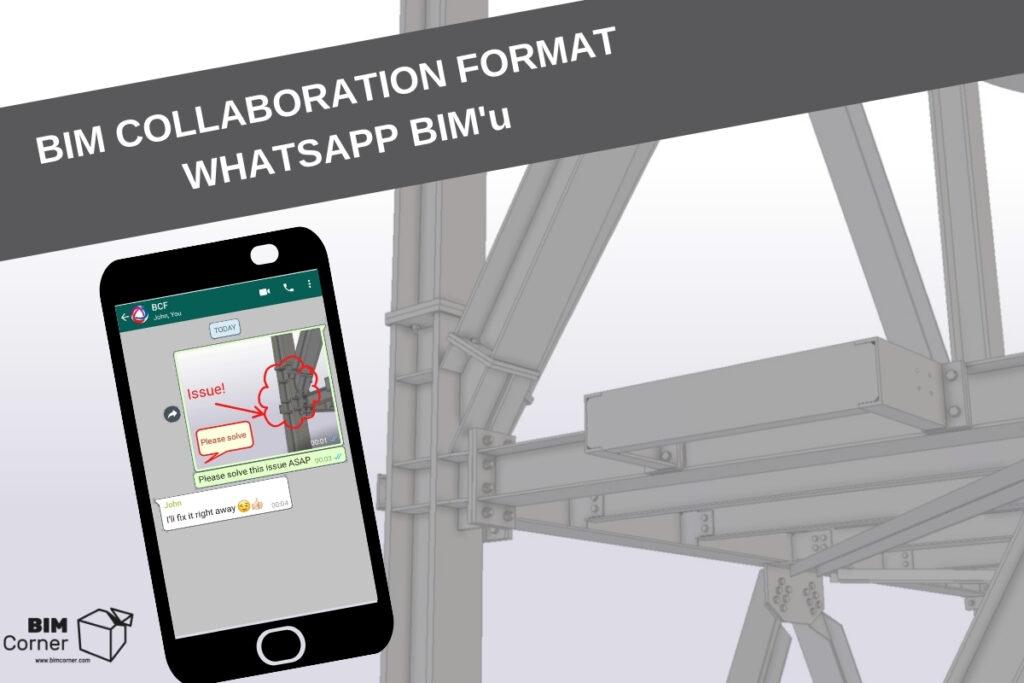 BIM collaboration format whatsapp of BIM BCF