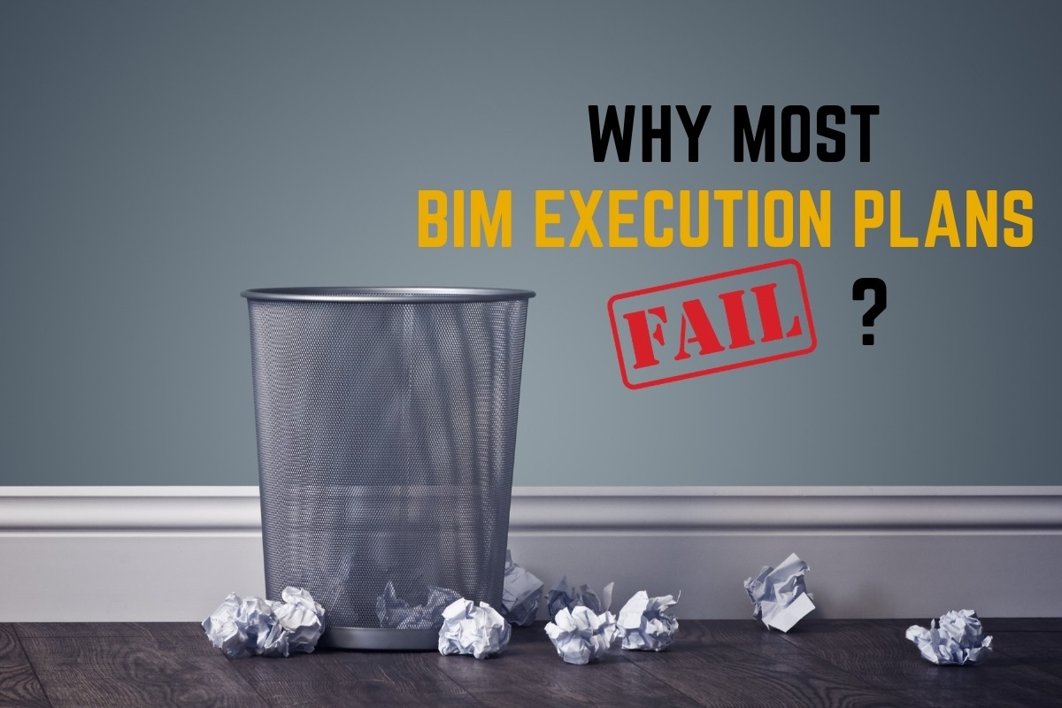 Why most BIM Execution Plans fail?