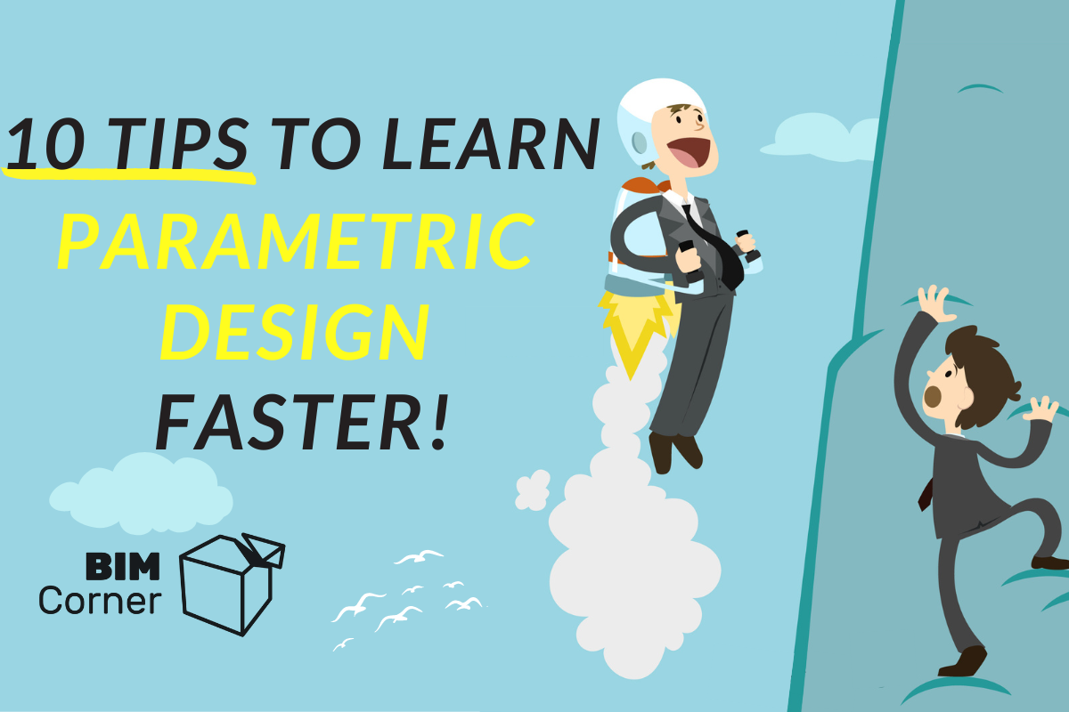 10 TIPS to learn parametric design faster!
