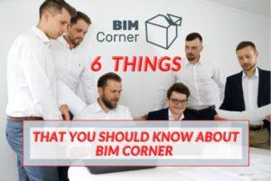 BIM Corner facts