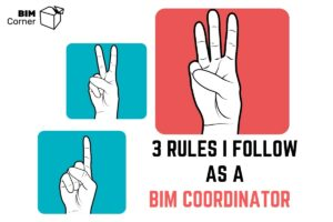 3 rules of BIM Coordinator