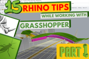 Grasshopper Rhino Tips