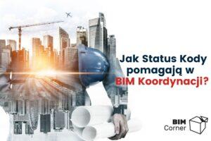 Status Kody w Koordynacji BIM