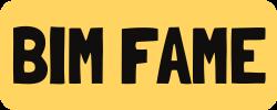 BIM FAME