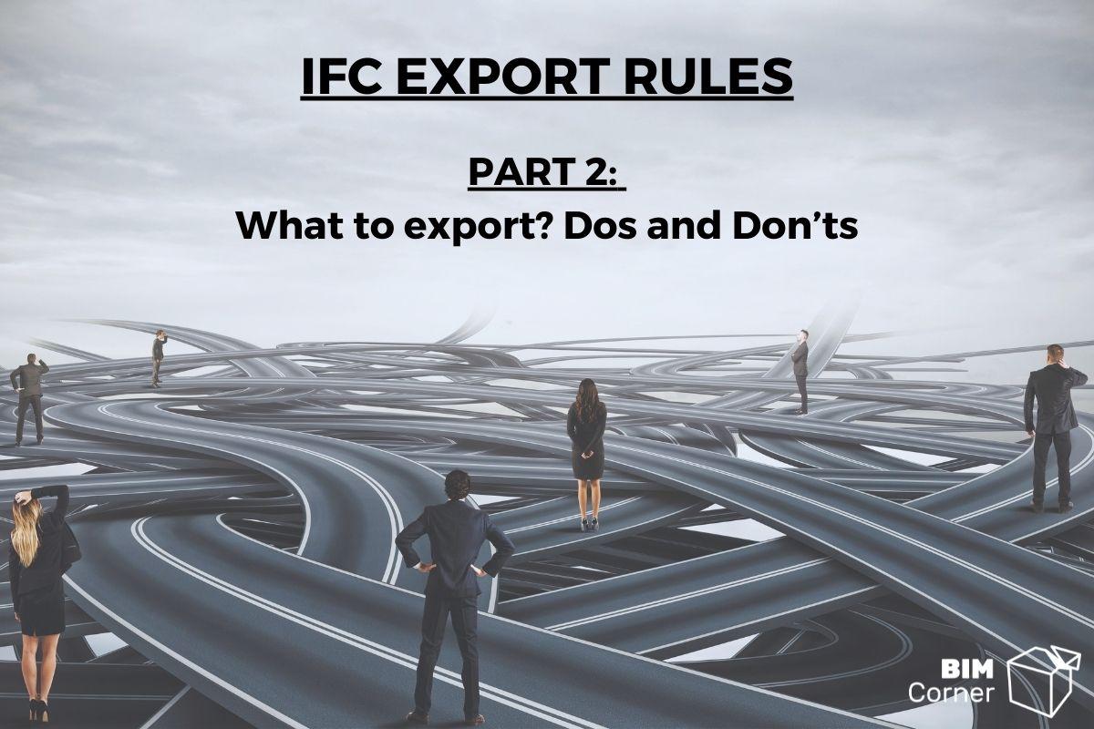 IFC Export rules part 2