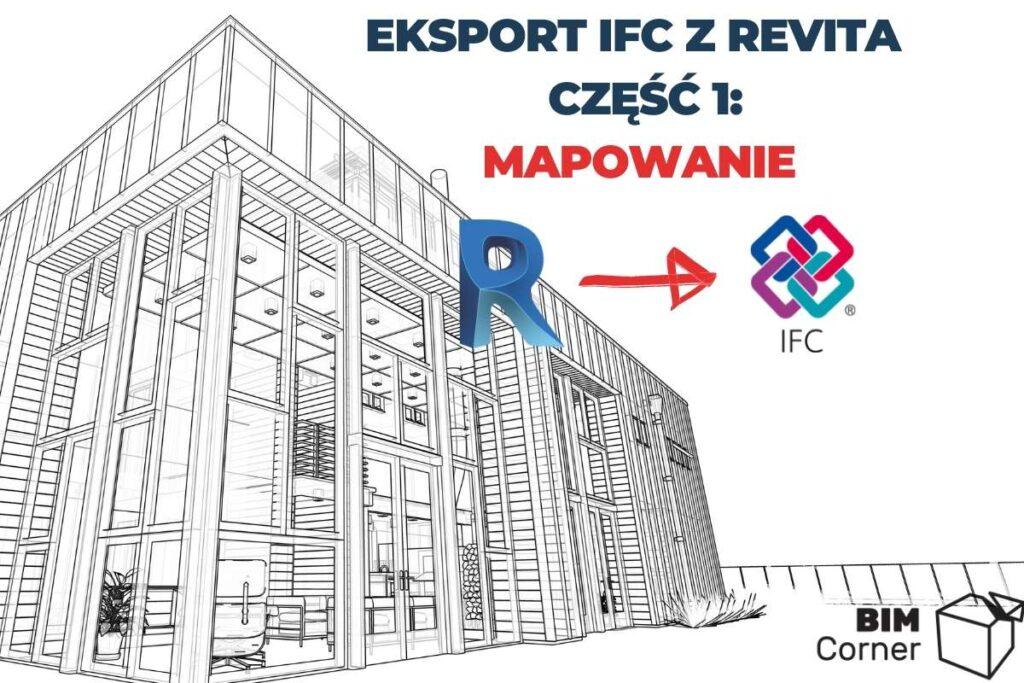 Eksport IFC z Revita - Mapowanie